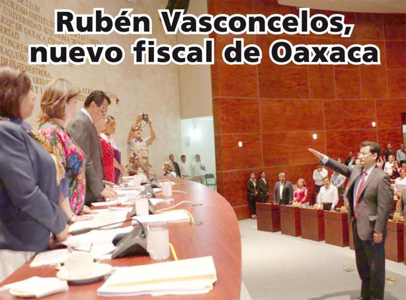 Rubén Vasconcelos, nuevo fiscal de Oaxaca