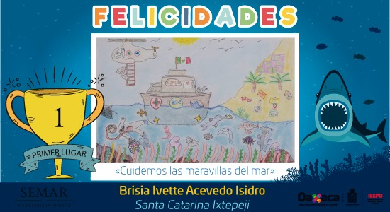 """Dan a conocer IEEPO y Marina ganadores del Concurso Nacional de Pintura Infantil """"El Niño y la Mar"""""""