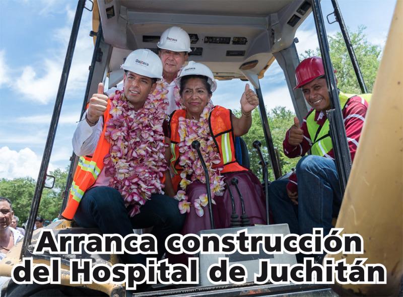 Arranca construcción del Hospital de Juchitán