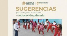 Difunde IEEPO sugerencias para el regreso a clasesen educación primaria, elaboradas por Mejoredu